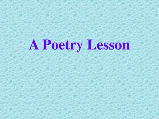 A Poetry Lesson