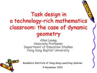 Task design in a technology-rich mathematics classroom: the case of dynamic geometry