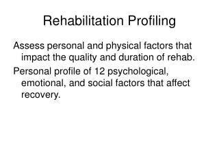 Rehabilitation Profiling