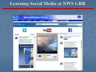 Learning Social Media at NWS GRR