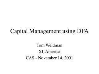 Capital Management using DFA