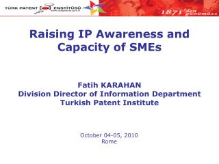 Raising IP Awareness and Capacity of SMEs