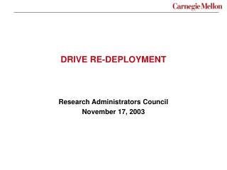 DRIVE RE-DEPLOYMENT