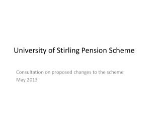 University of Stirling Pension Scheme