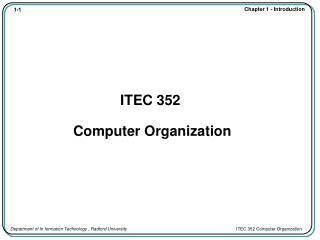 ITEC 352  Computer Organization