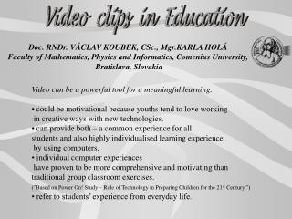 Video  clips  in  Education