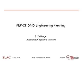 PEP-II DND Engineering Planning