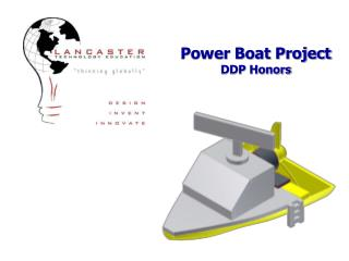 Power Boat Project DDP Honors