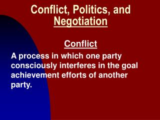 Conflict, Politics, and Negotiation