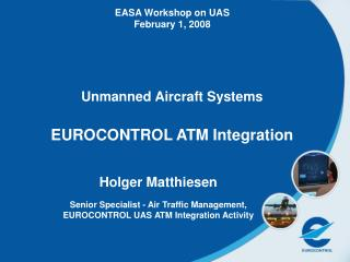 Unmanned Aircraft Systems EUROCONTROL ATM Integration