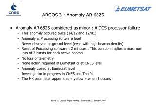 ARGOS-3 : Anomaly AR 6825