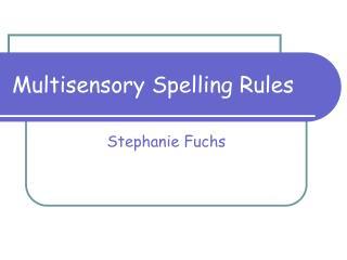 Multisensory Spelling Rules