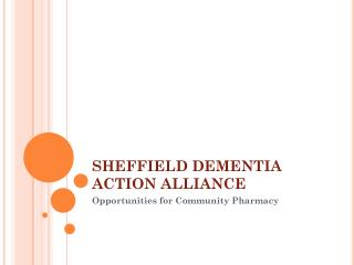 SHEFFIELD DEMENTIA ACTION ALLIANCE