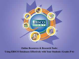 Online Resources & Research Tools :