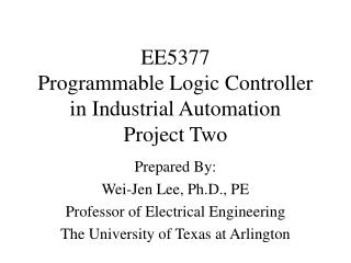 EE5377 Programmable Logic Controller in Industrial Automation Project Two