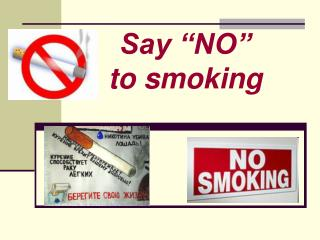 "Say ""NO""  to smoking"