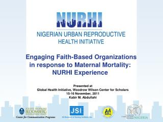Engaging Faith-Based Organizations in response to Maternal Mortality: NURHI Experience
