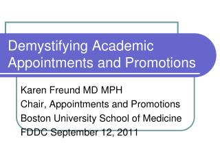 Demystifying Academic  Appointments and Promotions