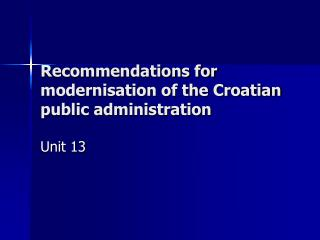 Recommendations for modernisation of the Croatian public administration