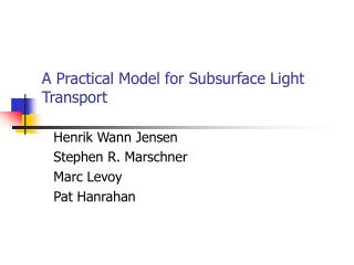 A Practical Model for Subsurface Light Transport