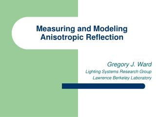 Measuring and Modeling Anisotropic Reflection