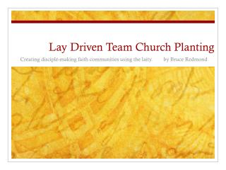 Lay Driven Team Church Planting