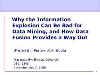 Why the Information Explosion Can Be Bad for Data Mining, and How Data Fusion Provides a Way Out