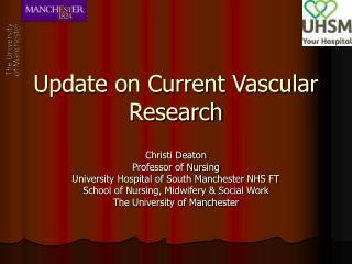 Update on Current Vascular Research