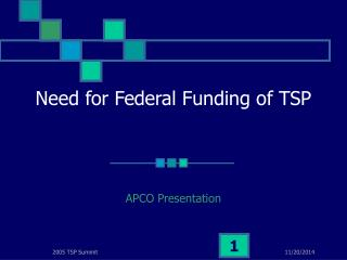 Need for Federal Funding of TSP