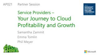 Service Providers �  Your  Journey to Cloud Profitability and Growth