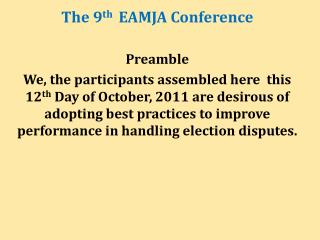 The  9 th   EAMJA Conference  Preamble