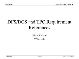 DFS/DCS and TPC Requirement References