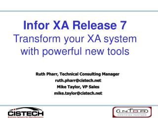 Infor XA Release 7 Transform your XA system with powerful new tools