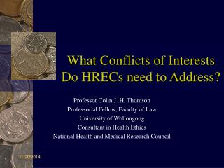 What Conflicts of Interests Do HRECs need to Address?