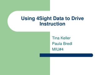 Using 4Sight Data to Drive Instruction
