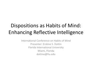 Dispositions as Habits of Mind: Enhancing Reflective Intelligence