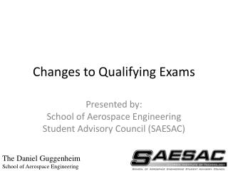 Changes to Qualifying Exams
