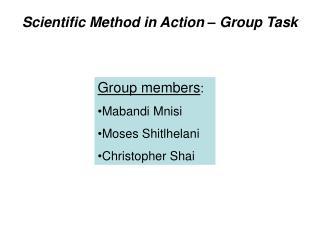 Scientific Method in Action – Group Task