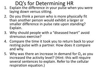 DQ's for Determining HR