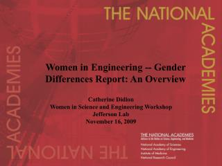 Women in Engineering -- Gender Differences Report: An Overview