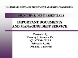 IMPORTANT DOCUMENTS AND MANAGING DEBT SERVICE