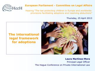 The international legal framework for adoptions