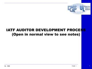IATF AUDITOR DEVELOPMENT PROCESS (Open in normal view to see notes)