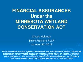 FINANCIAL ASSURANCES Under the MINNESOTA WETLAND CONSERVATION ACT