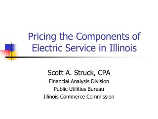 Pricing the Components of Electric Service in Illinois
