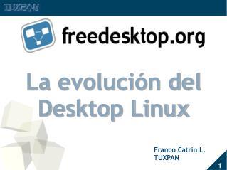 La evolución del Desktop Linux