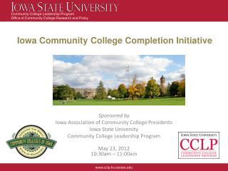 Iowa Community College Completion Initiative