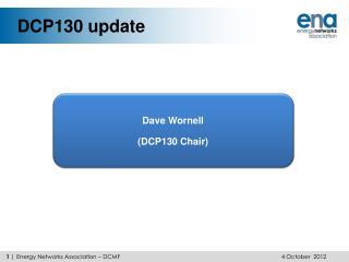 DCP130 update