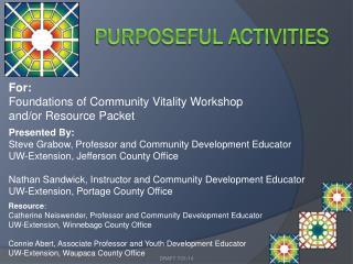 Purposeful Activities