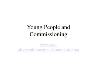 Young People and Commissioning